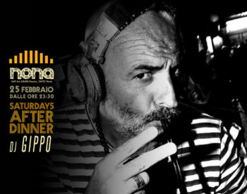 Saturdays After Dinner with DJ Gippo @nonariccione