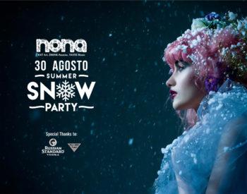 Nona Summer Snow Party
